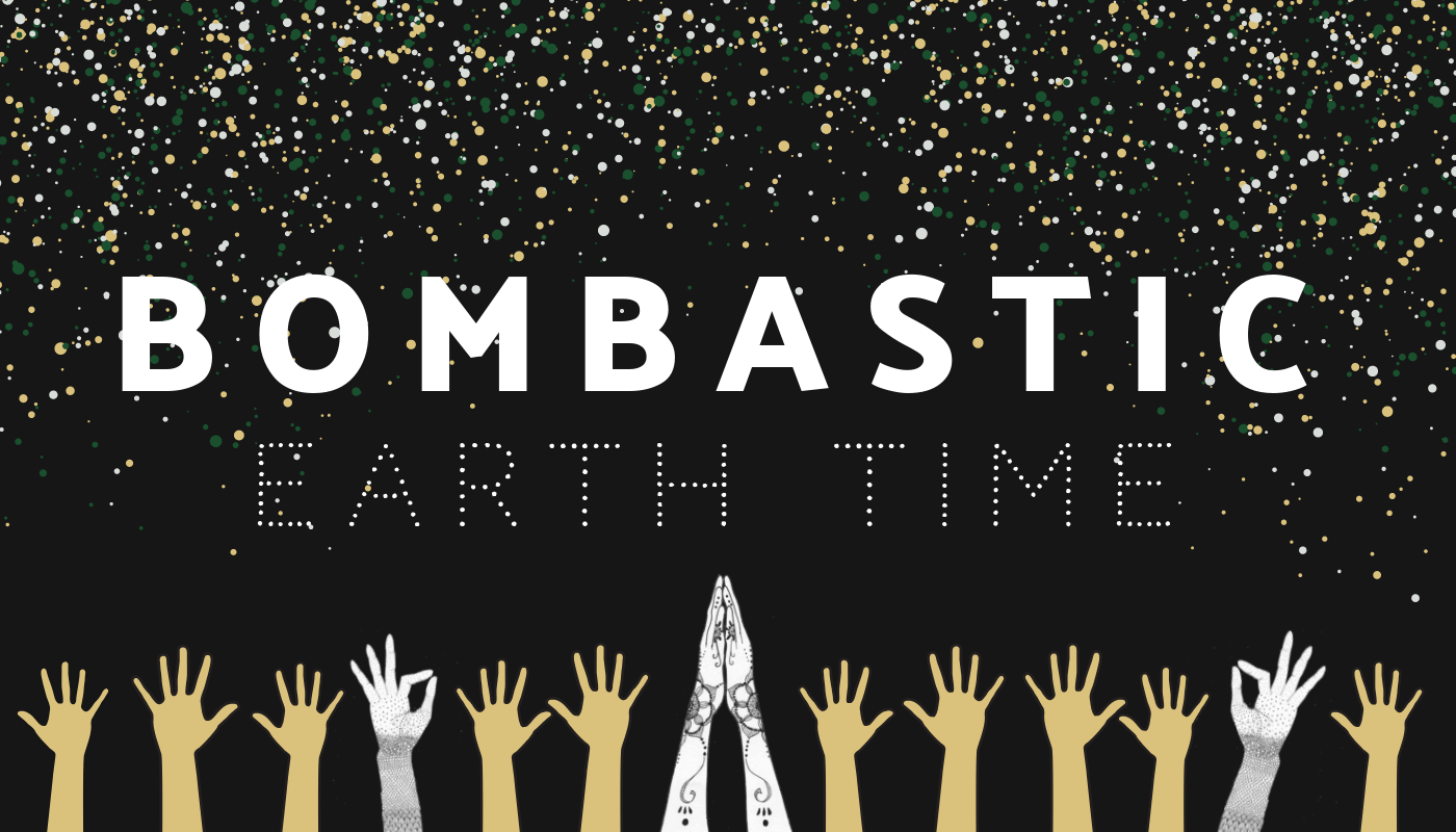 BombasticEarthTime